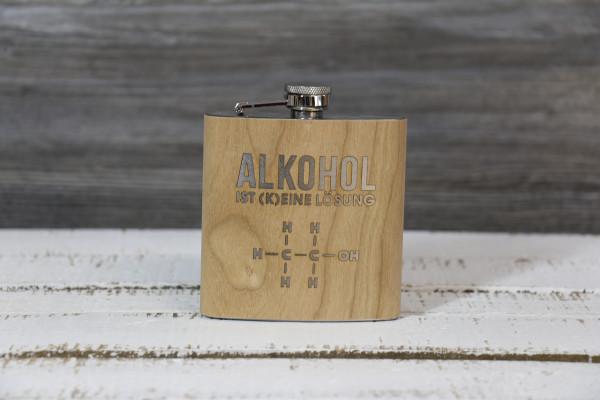 """Flachmann mit Holzmanschette """"Alkohol ist (k)eine Lösung"""""""
